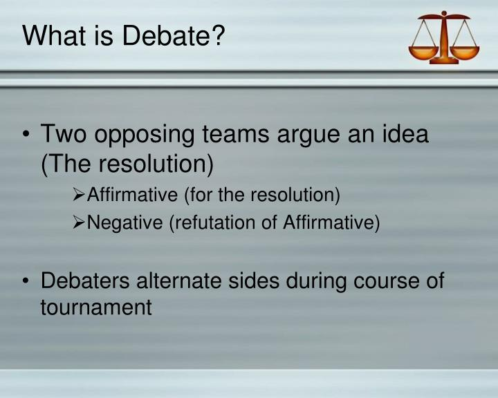 What is Debate?