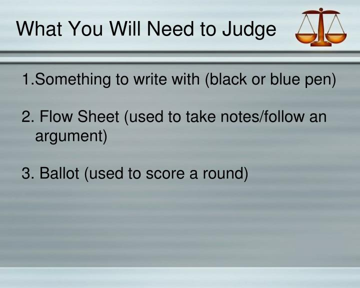 What You Will Need to Judge