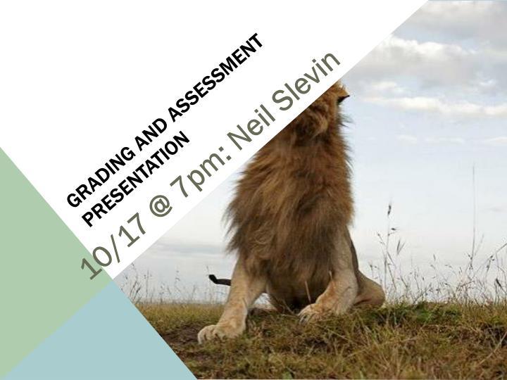 Grading and Assessment Presentation