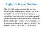 higher proficiency standards