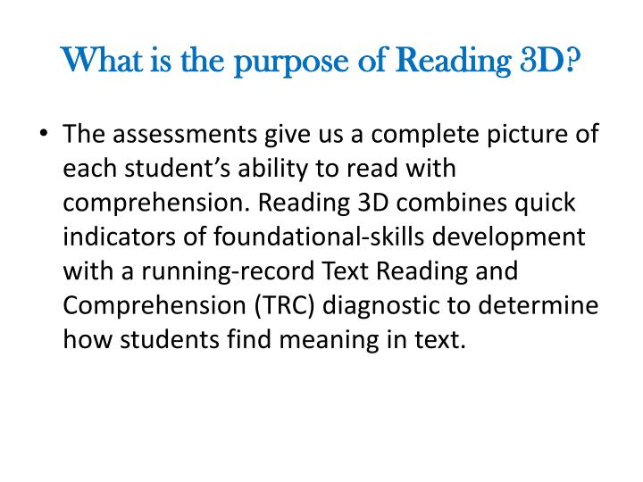 What is the purpose of Reading 3D?