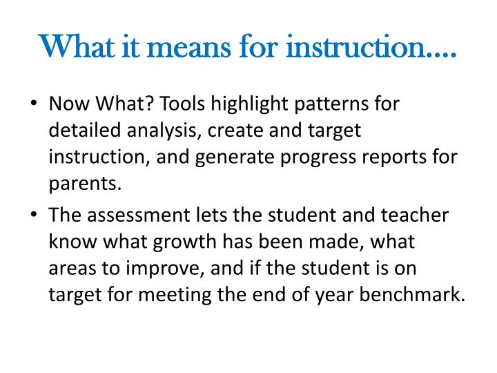 What it means for instruction….