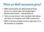 when are map assessments given