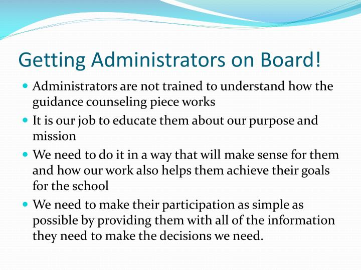 Getting Administrators on Board!