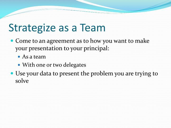Strategize as a Team