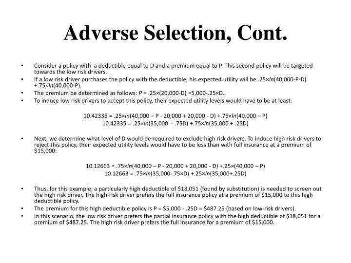 Adverse Selection, Cont.