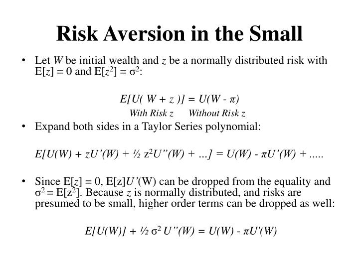 Risk Aversion in the