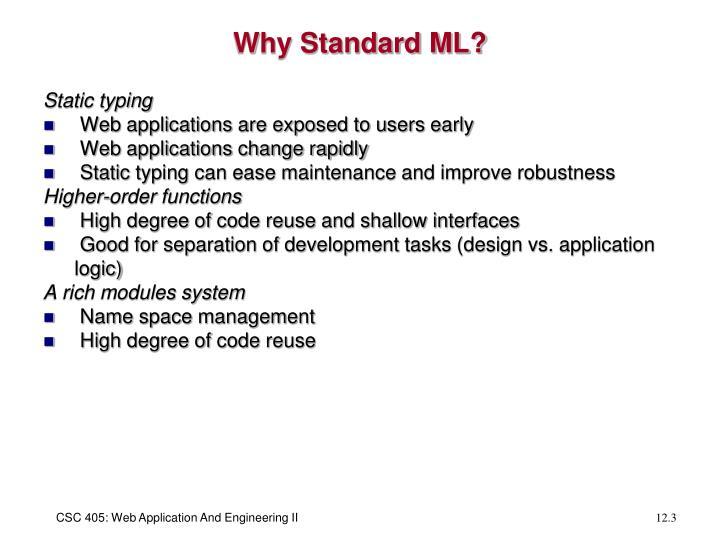 Why Standard ML?