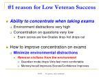 1 reason for low veteran success