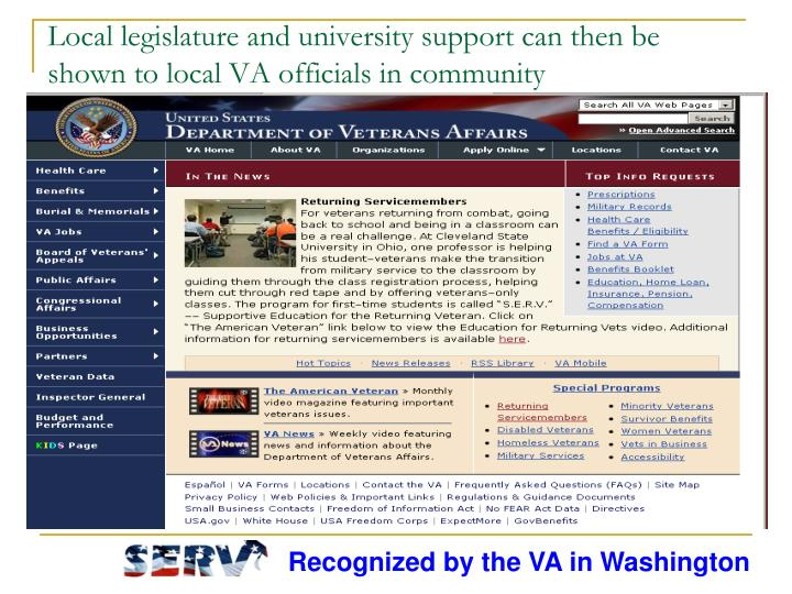 Local legislature and university support can then be shown to local VA officials in community