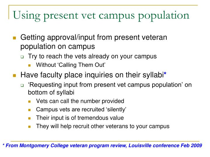 Using present vet campus population
