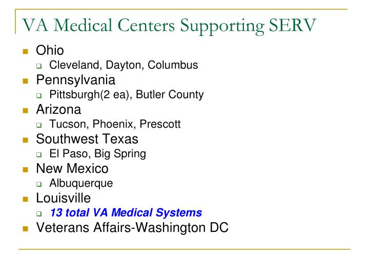 VA Medical Centers Supporting SERV