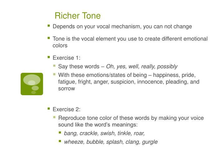 Richer Tone