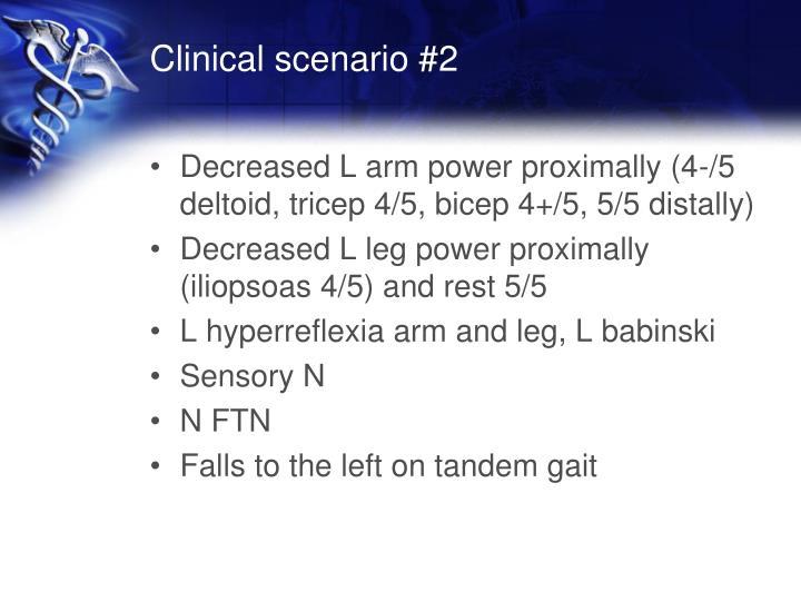 Clinical scenario #2