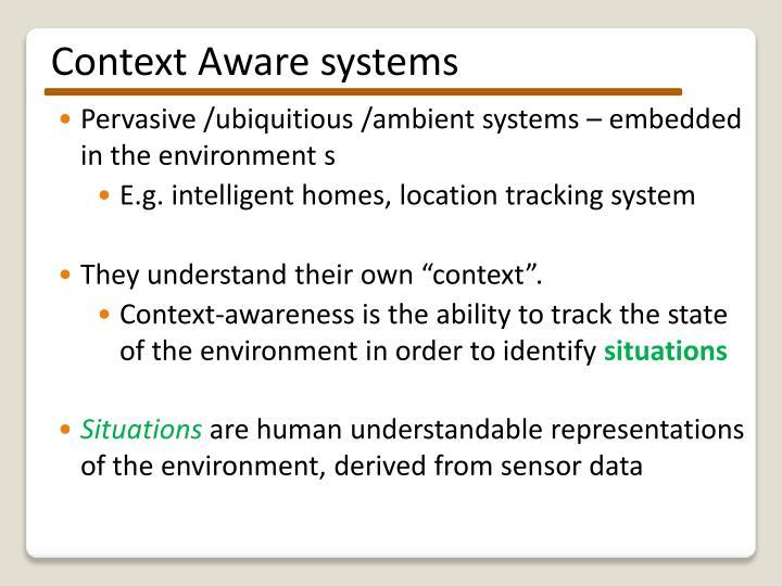Context Aware systems