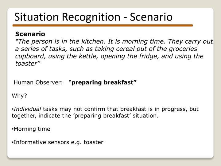 Situation Recognition - Scenario