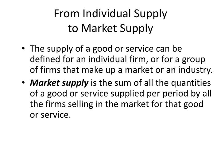 From Individual Supply