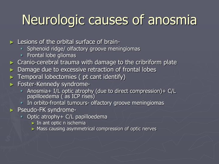 Neurologic causes of anosmia