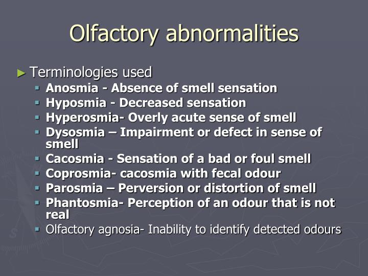 Olfactory abnormalities