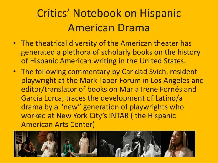 Critics' Notebook on Hispanic American Drama