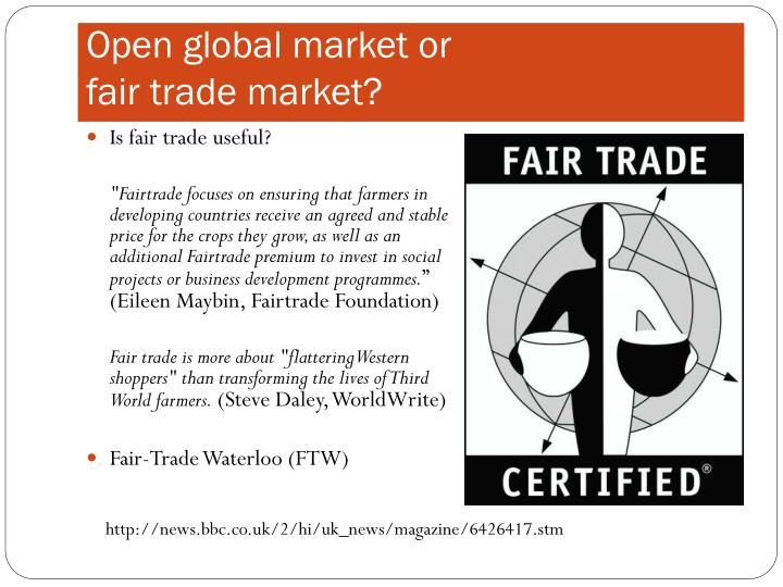 Open global market or