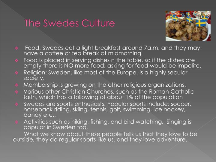 The Swedes Culture