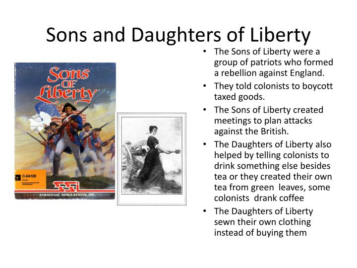 PPT - Sons and Daughters of Liberty PowerPoint Presentation - ID ...