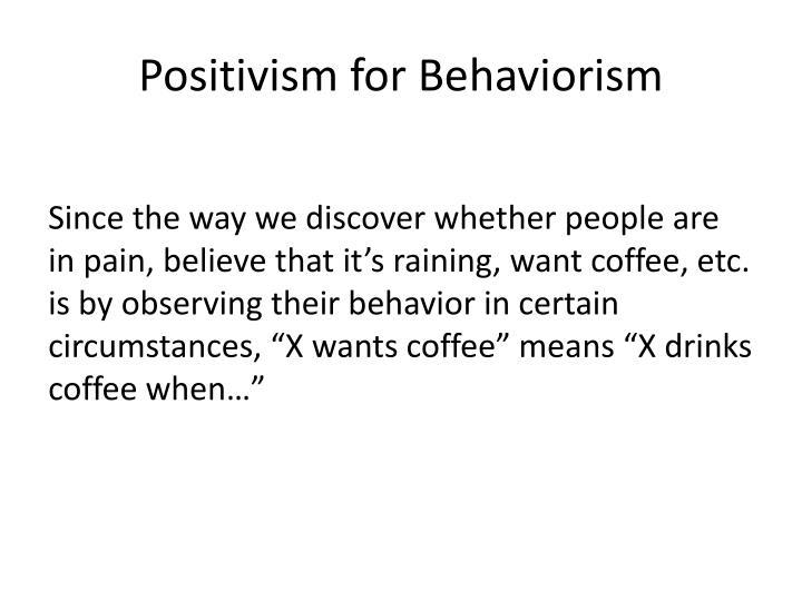 Positivism for Behaviorism