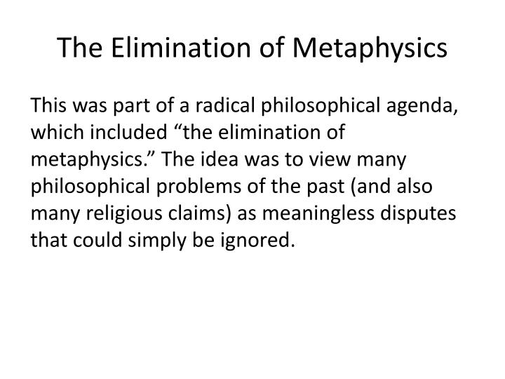 The Elimination of Metaphysics