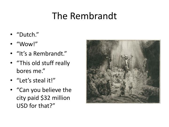 The Rembrandt