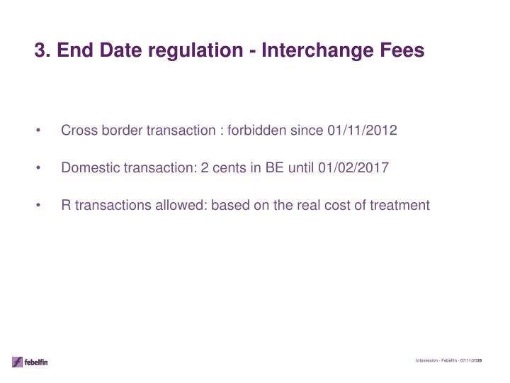 Cross border transaction : forbidden since 01/11/2012