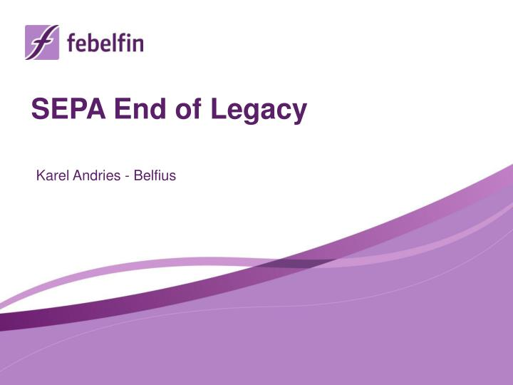 SEPA End of