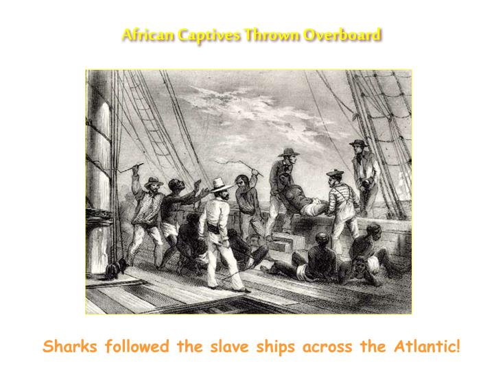 African Captives Thrown Overboard