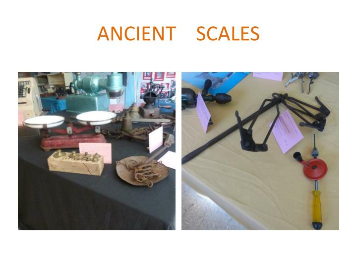 ANCIENT    SCALES