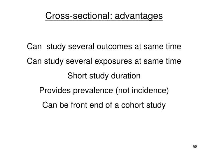 Cross-sectional: advantages