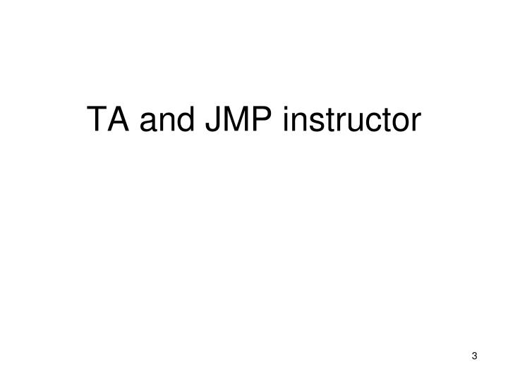 TA and JMP instructor