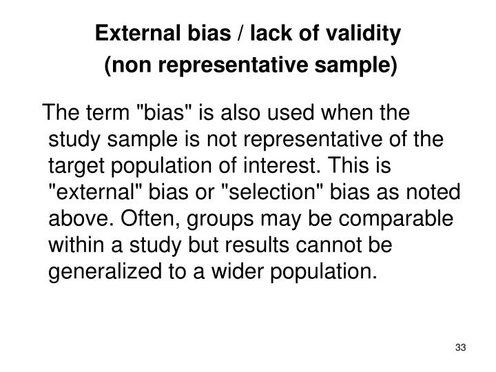 External bias / lack of validity