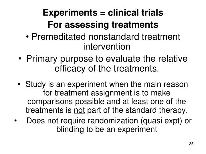 Experiments = clinical trials