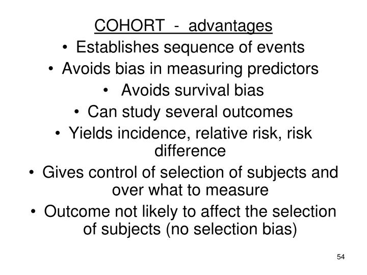 COHORT  -  advantages