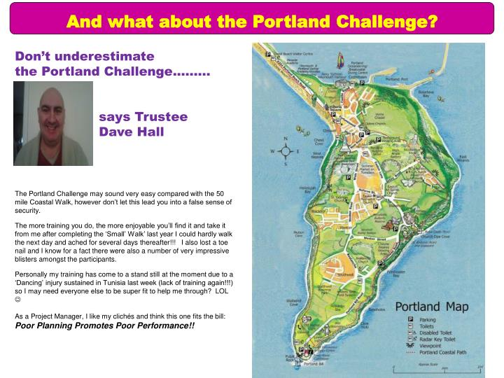 And what about the Portland Challenge?