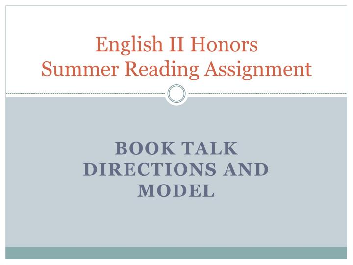 English ii honors summer reading assignment