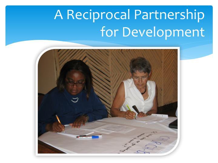 A Reciprocal Partnership