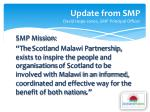 update from smp david hope jones smp principal officer