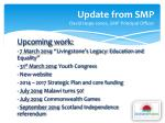 update from smp david hope jones smp principal officer2