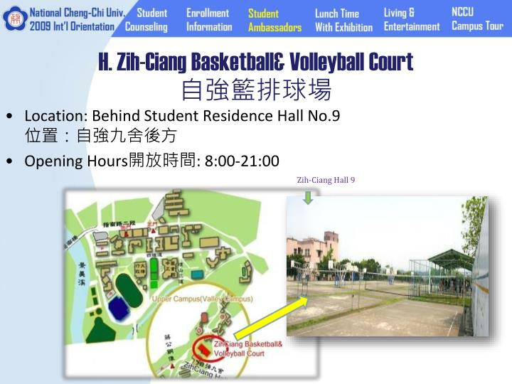 H. Zih-Ciang Basketball& Volleyball Court