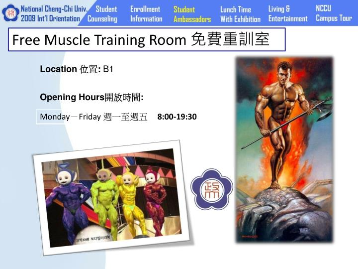 Free Muscle Training Room