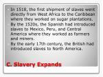 c slavery expands
