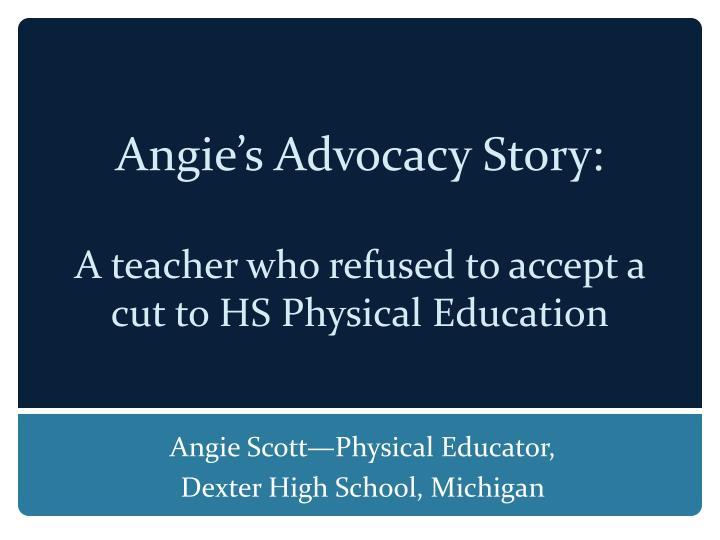 Angie's Advocacy Story: