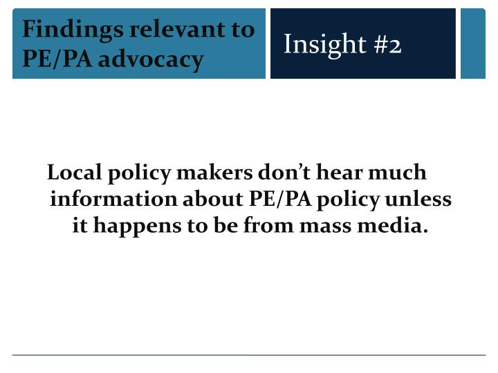 Findings relevant to PE/PA advocacy