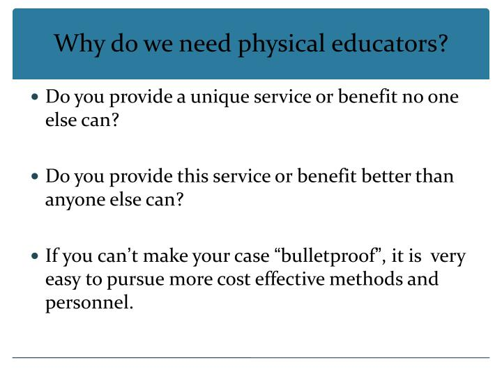 Why do we need physical educators?